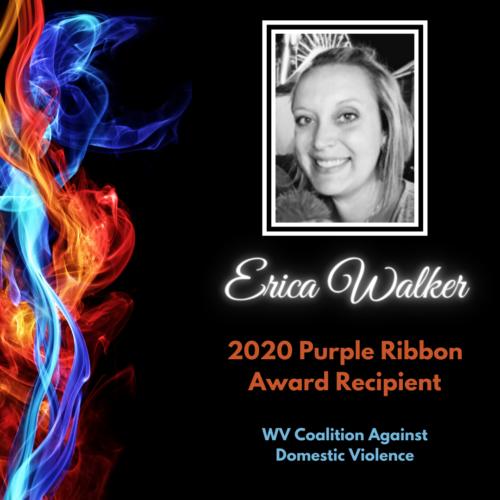 Erica Walker, 2020 Purple Ribbon Award Recipient, WV Coalition Against Domestic Violence
