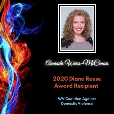 Amanda Weiss-McComas, 2020 Diane Reese Award Recipient, WV Coalition Against Domestic Violence