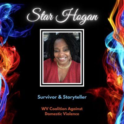 Star Hogan, Survivor & Storyteller, WV Coalition Against Domestic Violence