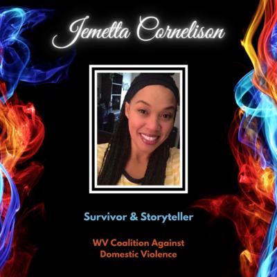 Jemetta Cornelison, Survivor & Storyteller, WV Coalition Against Domestic Violence